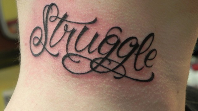 Struggle script tattoo