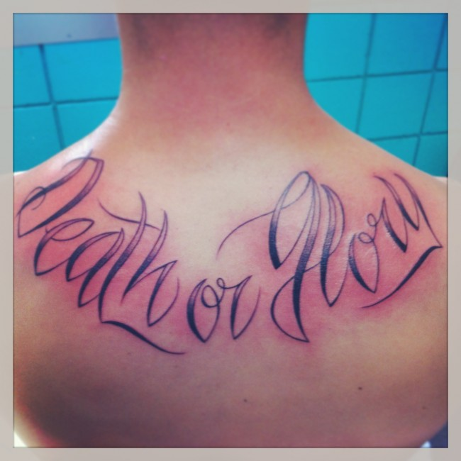 Death or Glory Script Tattoo